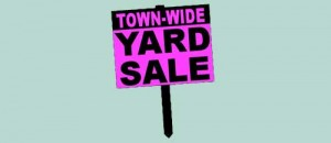 Town Wide Fall Yard Sale set for Saturday September 27, 2014 from 7am-1pm